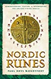 Image of Nordic Runes: Understanding, Casting, and Interpreting the Ancient Viking Oracle