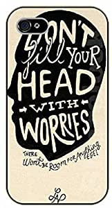 For Apple Iphone 5/5S Case Cover Don't fill your head with worries. There won't be room for anything else - black plastic case / Life Quotes