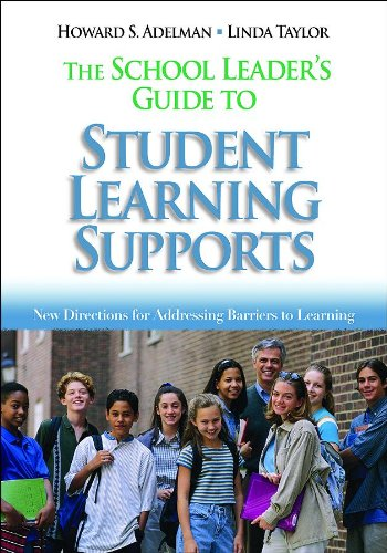 - The School Leader′s Guide to Student Learning Supports: New Directions for Addressing Barriers to Learning