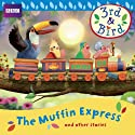 3rd & Bird: The Muffin Express and Other Stories Radio/TV Program by Josh Selig Narrated by  uncredited