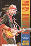 img - for Mark Knopfler: An Unauthorised Biography book / textbook / text book