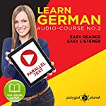 Learn German Easy Reader | Easy Listener |  Polyglot Planet