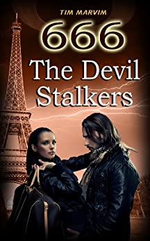 666 The Devil Stalkers (English Edition) de [Marvim, Tim]