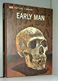 Early man, (Life nature library)