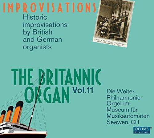 The Britannic Organ: Improvisations, Vol. 11