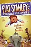 img - for Flat Stanley's Worldwide Adventure #6 - The African Safari Discovery by Josh Greenhut (2011-01-01) book / textbook / text book