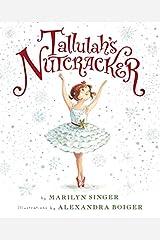 Tallulah's Nutcracker Hardcover