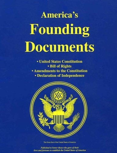 America's Founding Documents, United States Constitution, Bill of Rights, Amendments to the Constitution, Declaration of Independence PDF ePub book