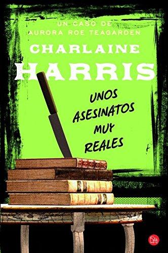 unos-asesinatos-muy-reales-aurora-roe-teagarden-spanish-edition