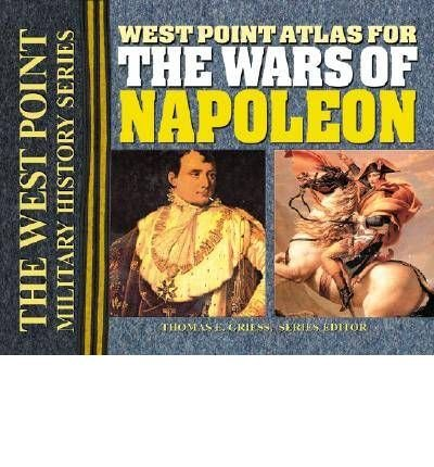 [(The West Point Atlas for the Wars of Napoleon)] [Author: Thomas E. Greiss] published on (February, 2004) ebook