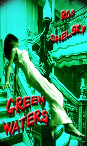 Greenwaters, A Paranormal Story