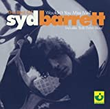 The Best of Syd Barrett: Wouldn't You Miss Me? by Parlophone (2004-05-21)