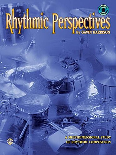 Rhythmic Perspectives: A Multidimensional Study Of Rhythmic Composition, Book & CD