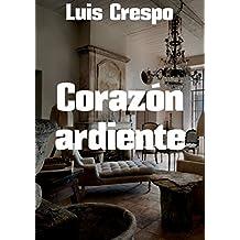 Corazón ardiente (Spanish Edition)