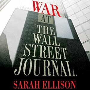 War at the Wall Street Journal Audiobook