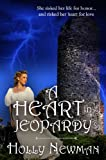 Heart in Jeopardy, Holly Newman, 1557734933