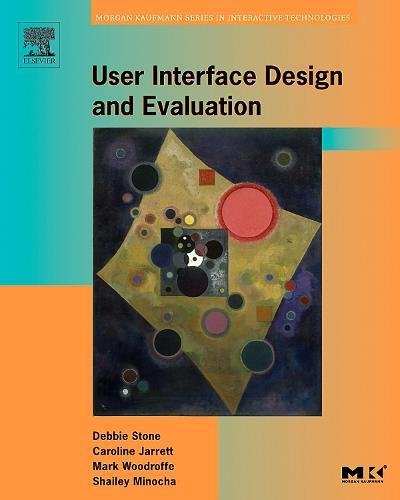 User Interface Design and Evaluation (Interactive Technologies) by Morgan Kaufmann