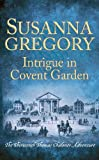 Intrigue in Covent Garden: The Thirteenth Thomas Chaloner Adventure (Adventures of Thomas Chaloner)