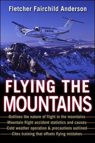 Flying the Mountains : A Training Manual for Flying Single-Engine Aircraft ()