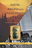 Faith, Angels and Overcoming GBS, Jim McKinley and Paul Funk, 1449776949