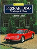 img - for Ferrari Dino: The Complete Story (Crowood Autoclassics) book / textbook / text book