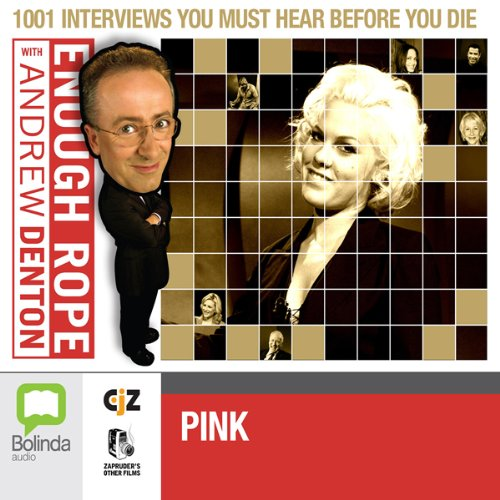 Enough Rope with Andrew Denton: Pink