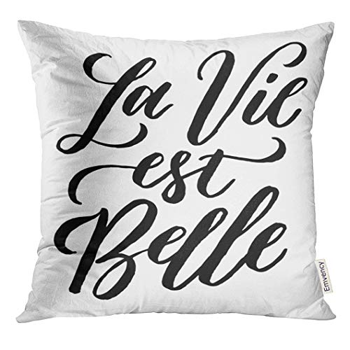 UPOOS Throw Pillow Cover French La Vie Est Belle Meaning Life is Beautiful Unique Inspirational Hand Lettering Bags Blogs Decorative Pillow Case Home Decor Square 16x16 Inches Pillowcase