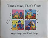 img - for That's Mine, That's Yours (Viking Kestrel Picture Books) book / textbook / text book