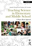 img - for Teaching Science in Elementary and Middle School: A Project-Based Approach by Joseph S. Krajcik (2013-08-25) book / textbook / text book