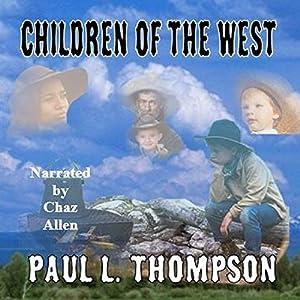 Children of the West Audiobook