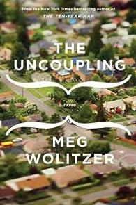 The Uncoupling par Meg Wolitzer