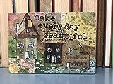 Make Every Day Beautiful Inspirational Mixed Media 5 x 7