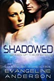 Shadowed: Brides of the Kindred 8 (The Brides of the Kindred) (Volume 8)