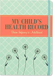 My Child's Health Record Keeper (Log B