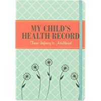 My Child's Health Record Keeper (Log Book)