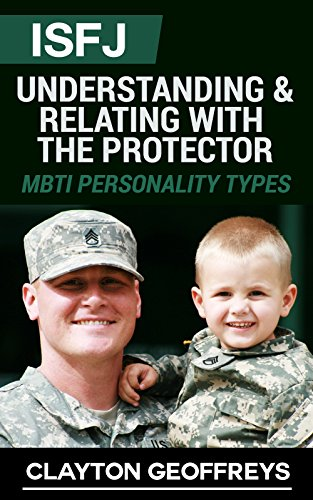 ISFJ: Understanding & Relating with the Protector (MBTI Personality Types)  See more
