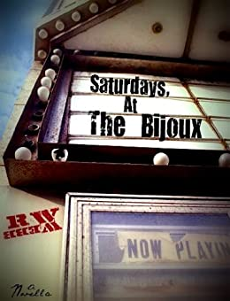 Saturdays, At The Bijoux by [Webb, R.W.]