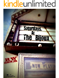 Saturdays, At The Bijoux