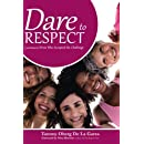 Dare to Respect: A Novel Based on Wives who Accepted the Challenge