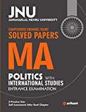 JNU - Chapterwise Previous Years' Solved Papers MA Politics with International Studies Entrance Examination
