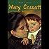 Mary Cassatt: 156 Masterpieces (Annotated Masterpieces Book 31)
