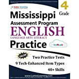 Mississippi Assessment Program Test Prep: Grade 4 English Language Arts Literacy (ELA) Practice Workbook and Full-length Online Assessments: MAP Study Guide