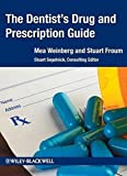 img - for The Dentist's Drug and Prescription Guide by Mea A. Weinberg (2012-11-28) book / textbook / text book