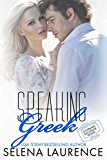Speaking Greek (Foreign Exchange Series Book 1)