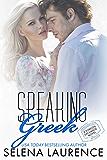 Speaking Greek (Foreign Exchange Series Book 1)