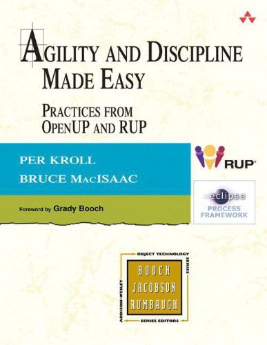 Agility and Discipline Made Easy: Practices from OpenUP and RUP by Per Kroll (2006-05-29)