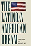 img - for The Latino/a American Dream book / textbook / text book
