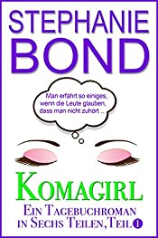 Komagirl: Teil 1 (German Edition)