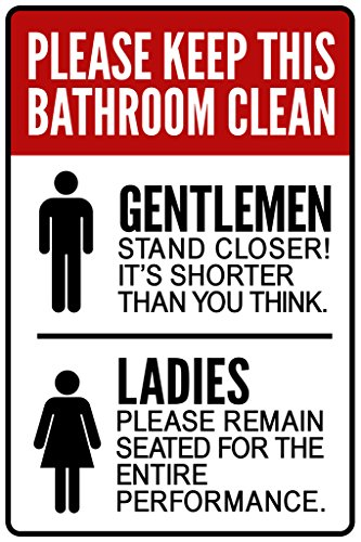 Warning Sign Please Keep This Bathroom Clean Notice Cool Wall Decor Art Print Poster 12x18