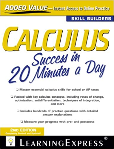 Calculus Success in 20 Minutes a Day: LearningExpress LLC